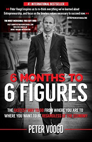 6 Months to 6 Figures by Peter Voogd Roseanna Sunley Book Reviews