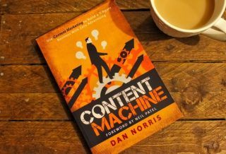 Content Machine by Dan Norris Roseanna Sunley Book Review
