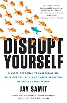 Disrupt Yourself by Jay Samit Roseanna Sunley Book Review