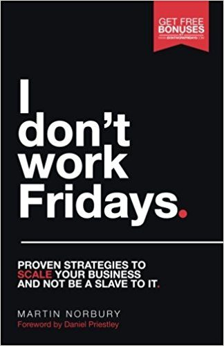 I Don't Work Fridays by Martin Norbury Roseanna Sunley Book Reviews