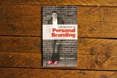 Introduction To Personal Branding by Mel Carson Roseanna Sunley Book Reviews