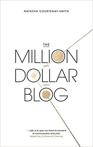 The Million Dollar Blog by Natasha Courtenay-Smith Roseanna Sunley Book Reviews