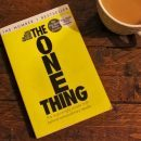 The One Thing by Gary Keller & Jay Papasan Book Review Roseanna Sunley