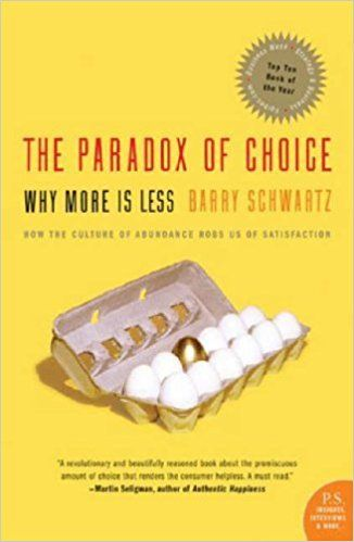 The Paradox of Choice by Barry Schwartz Roseanna Sunley Book Reviews