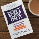 Don't Sleep on It by Kavit Haria roseanna sunley business book reviews
