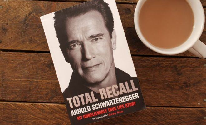 Total Recall by Arnold Schwarzenegger roseanna sunley business book reviews