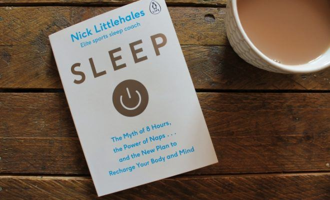 Sleep by Nick Littlehales roseanna sunley business book reviews