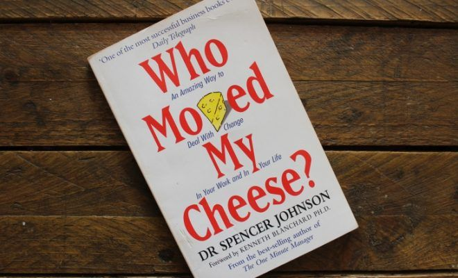 Who Moved My Cheese by Dr. Spencer Johnson Roseanna Sunley Business Book Reviews
