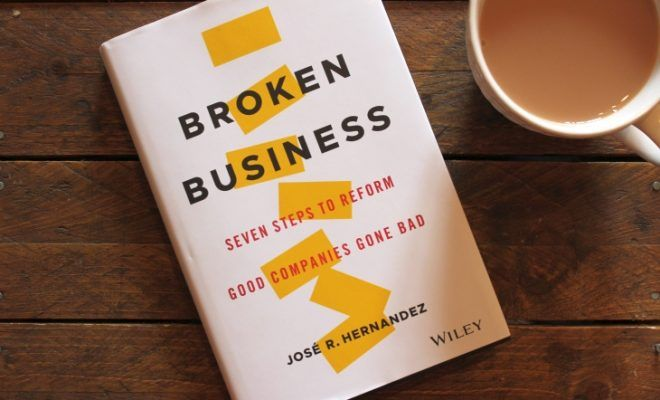Broken Business by José R. Hernandez roseanna sunley business book reviews