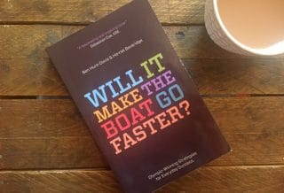 Will it Make the Boat Go Faster? by Ben Hunt-Davis & Harriet Beveridge