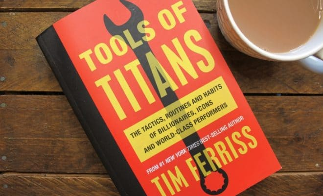 Tools of Titans by Timothy Ferriss roseanna sunley business book reviews