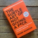 The Subtle Art of Not Giving a F*ck by Mark Manson roseanna sunley book reviews