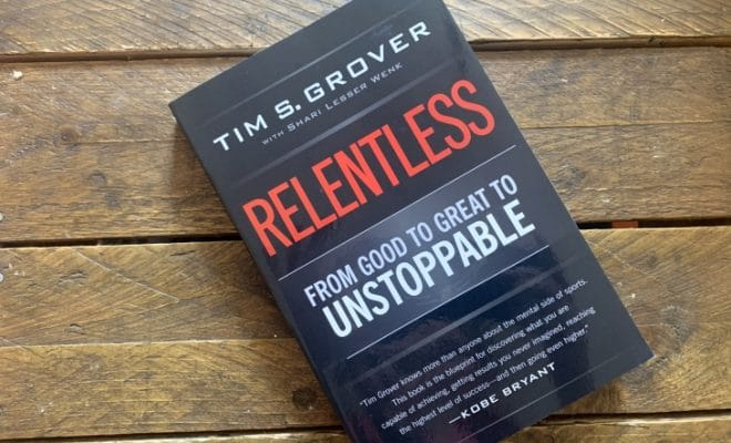 Relentless by Tim Grover roseanna sunley business book reviews