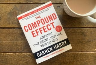 The Compound Effect by Darren Hardy Roseanna Sunley Business Book Reviews